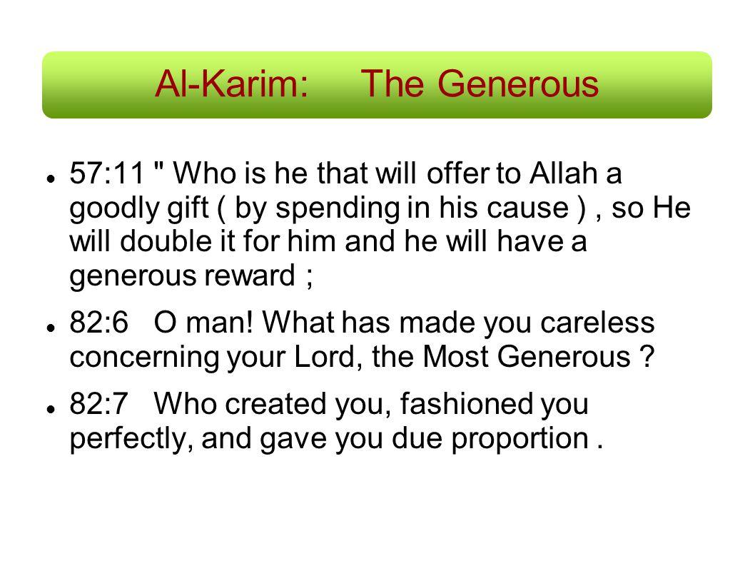 Al-Karim: The Generous