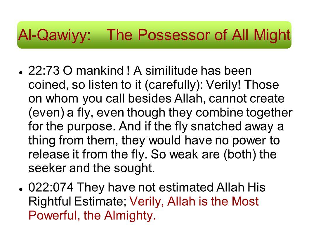 Al-Qawiyy: The Possessor of All Might