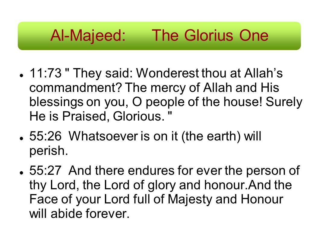 Al-Majeed: The Glorius One