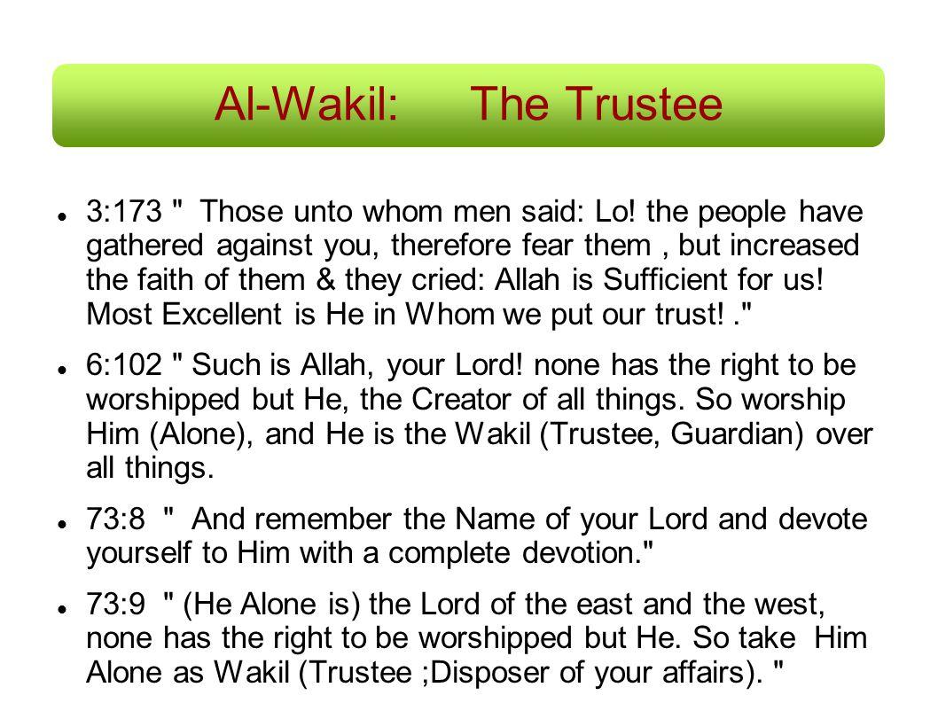 Al-Wakil: The Trustee