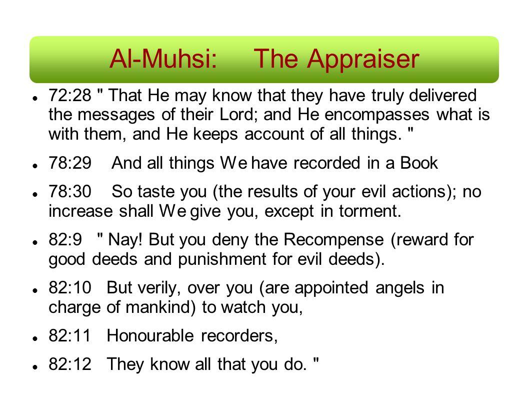 Al-Muhsi: The Appraiser