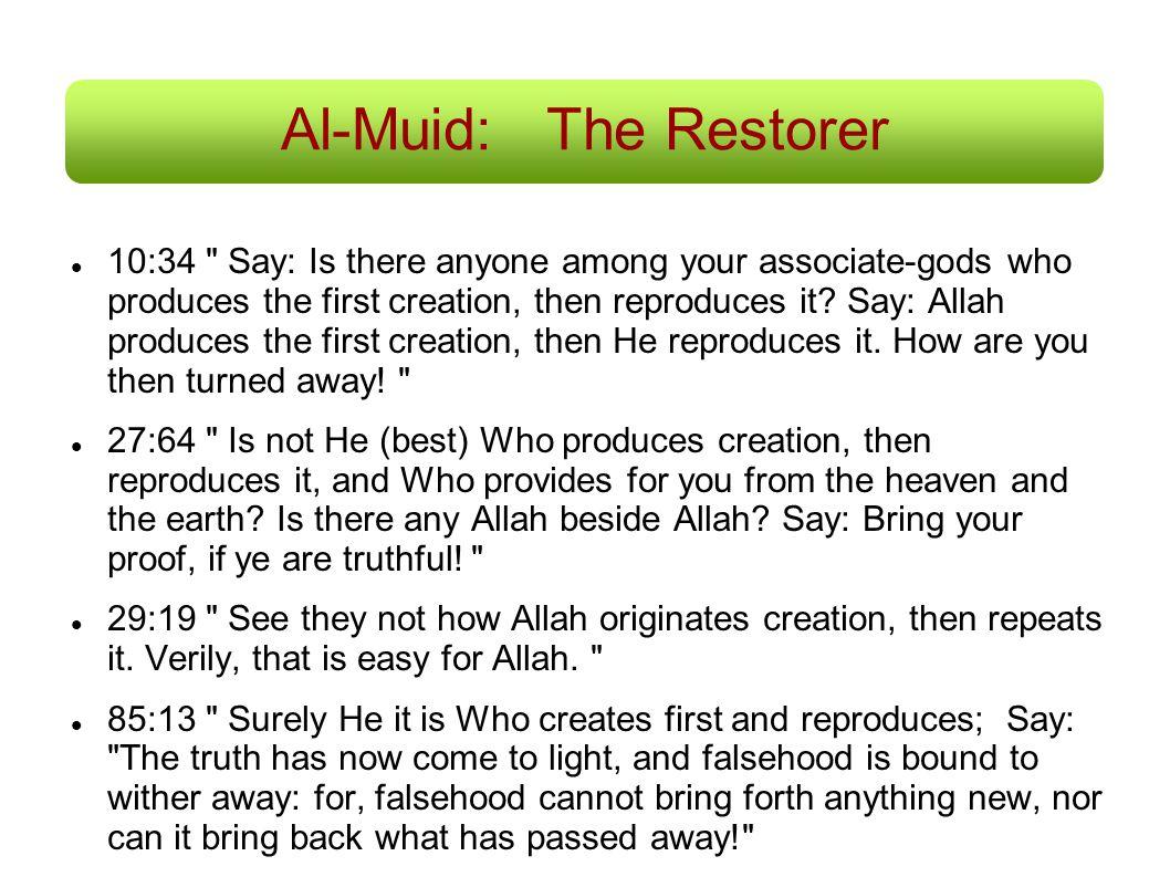 Al-Muid: The Restorer