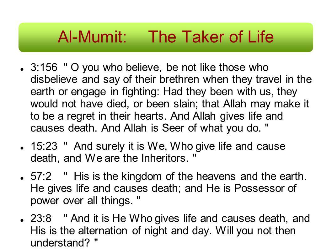 Al-Mumit: The Taker of Life