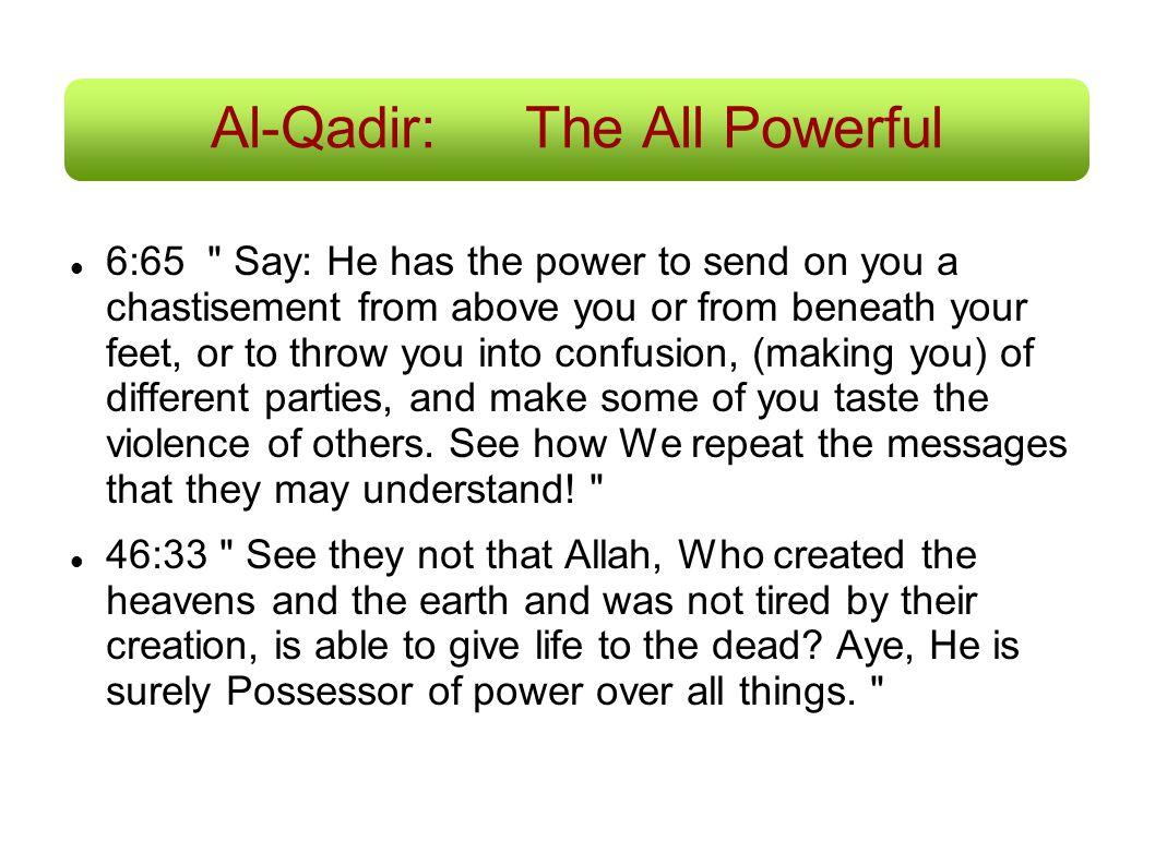 Al-Qadir: The All Powerful