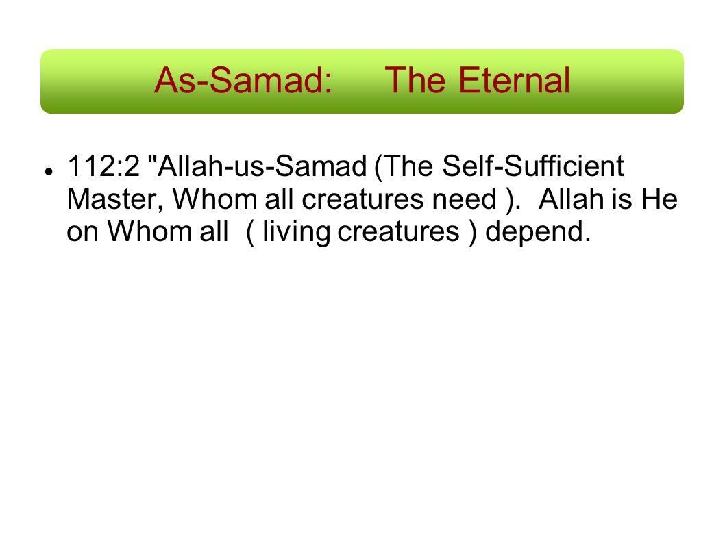 As-Samad: The Eternal