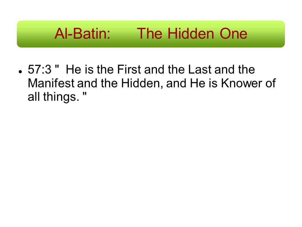Al-Batin: The Hidden One