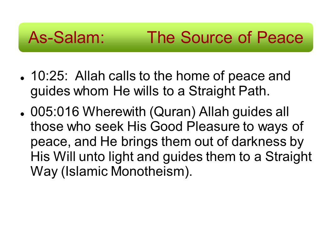 As-Salam: The Source of Peace