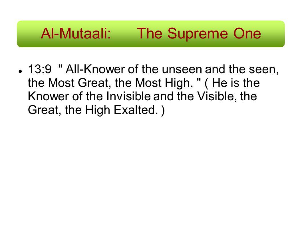Al-Mutaali: The Supreme One