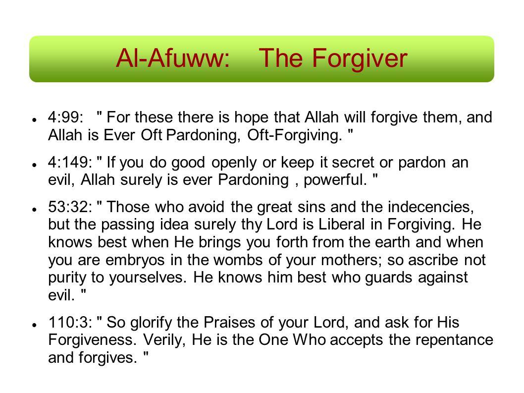 Al-Afuww: The Forgiver