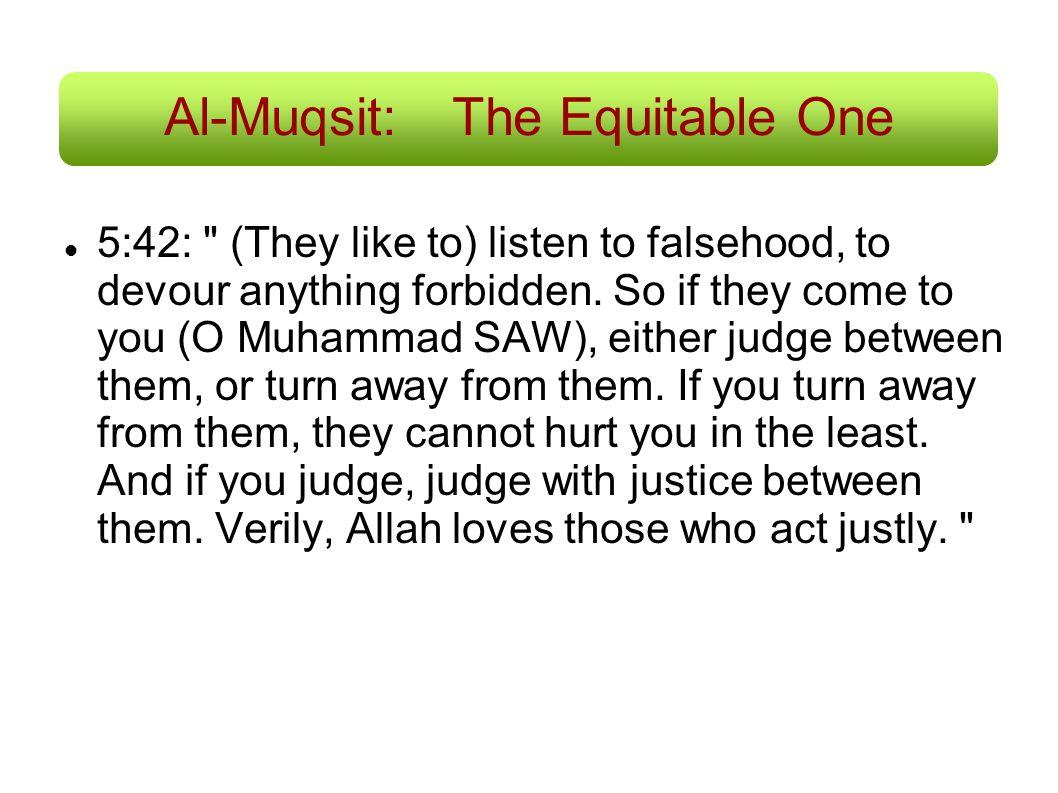 Al-Muqsit: The Equitable One