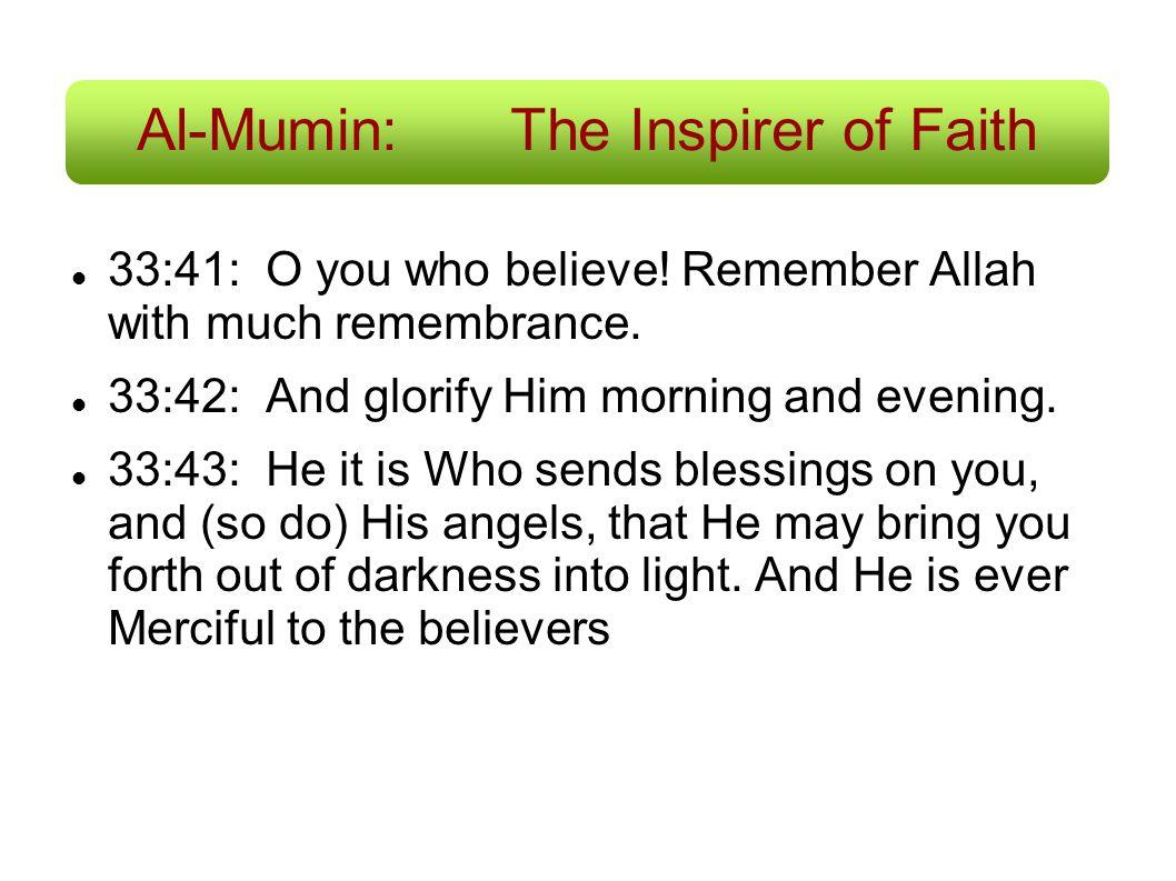 Al-Mumin: The Inspirer of Faith