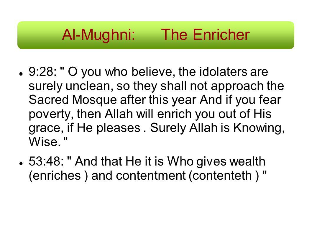 Al-Mughni: The Enricher