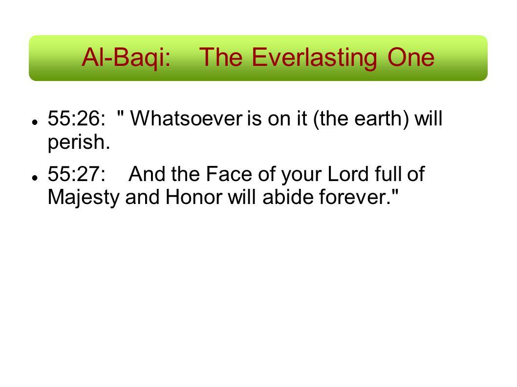 Al-Baqi: The Everlasting One