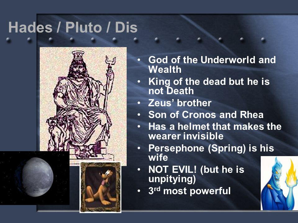 Hades / Pluto / Dis God of the Underworld and Wealth