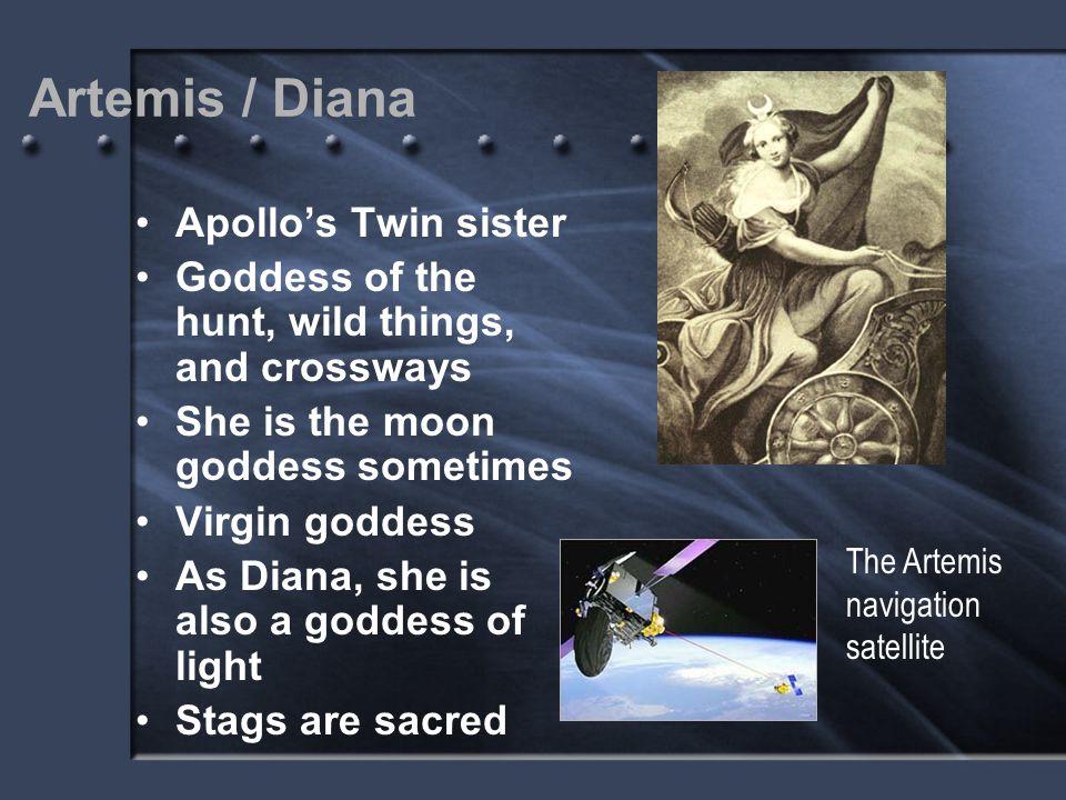Artemis / Diana Apollo's Twin sister
