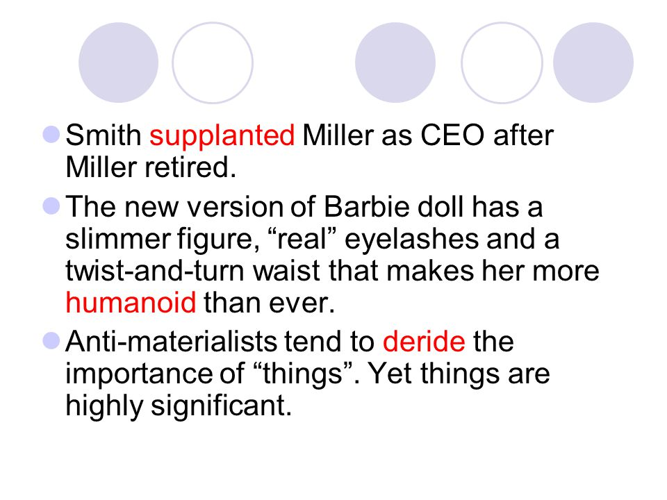 Smith supplanted Miller as CEO after Miller retired.