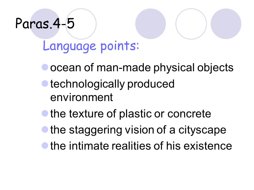 Paras.4-5 Language points: ocean of man-made physical objects