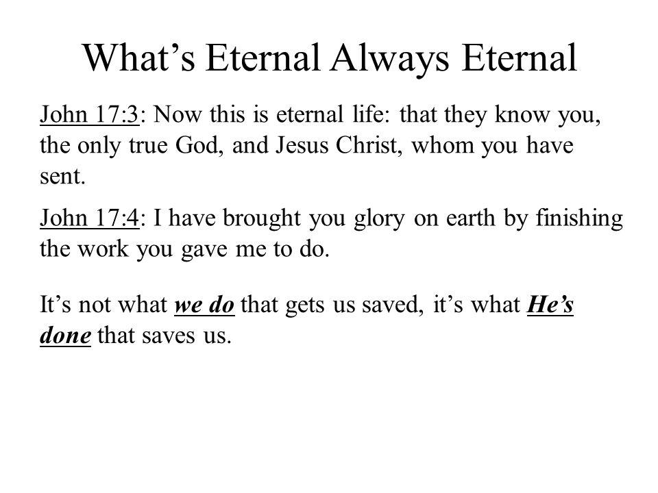 What's Eternal Always Eternal