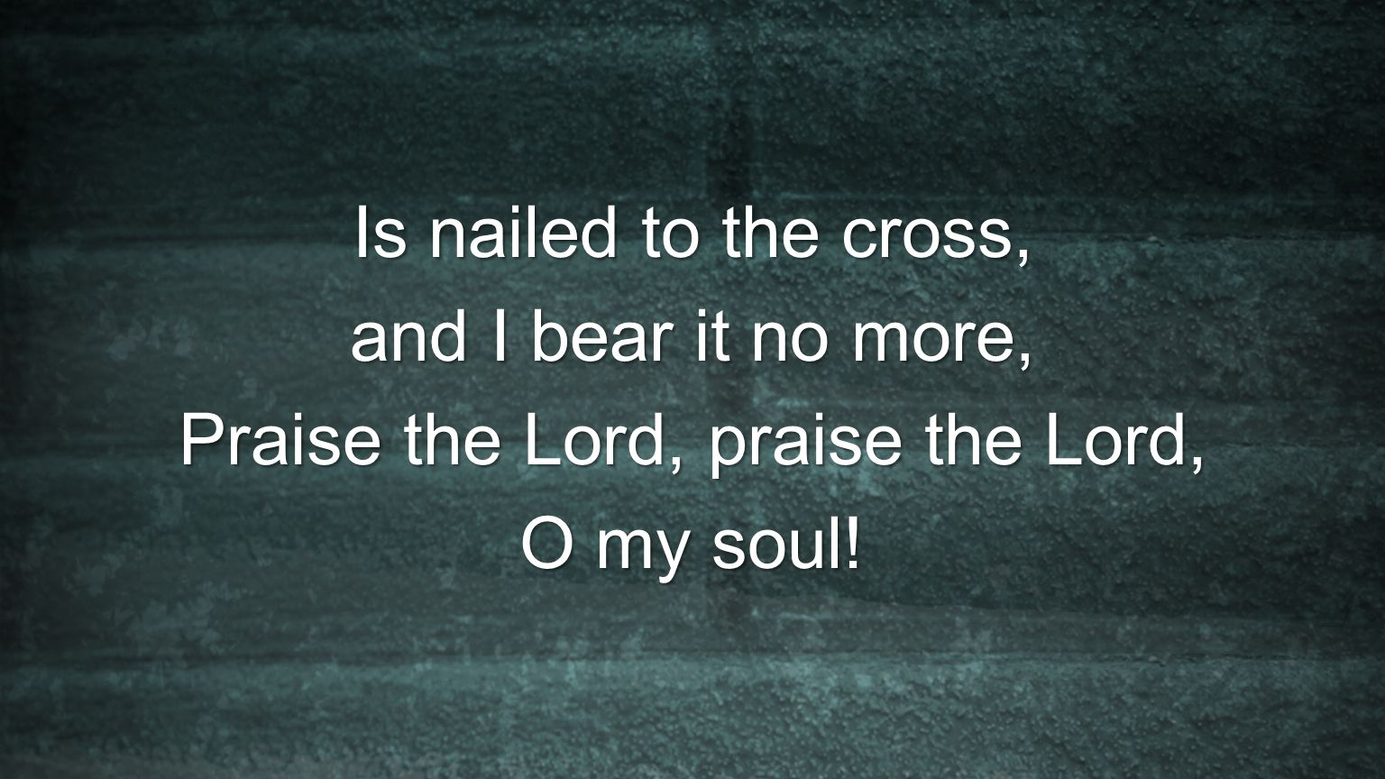 Praise the Lord, praise the Lord,