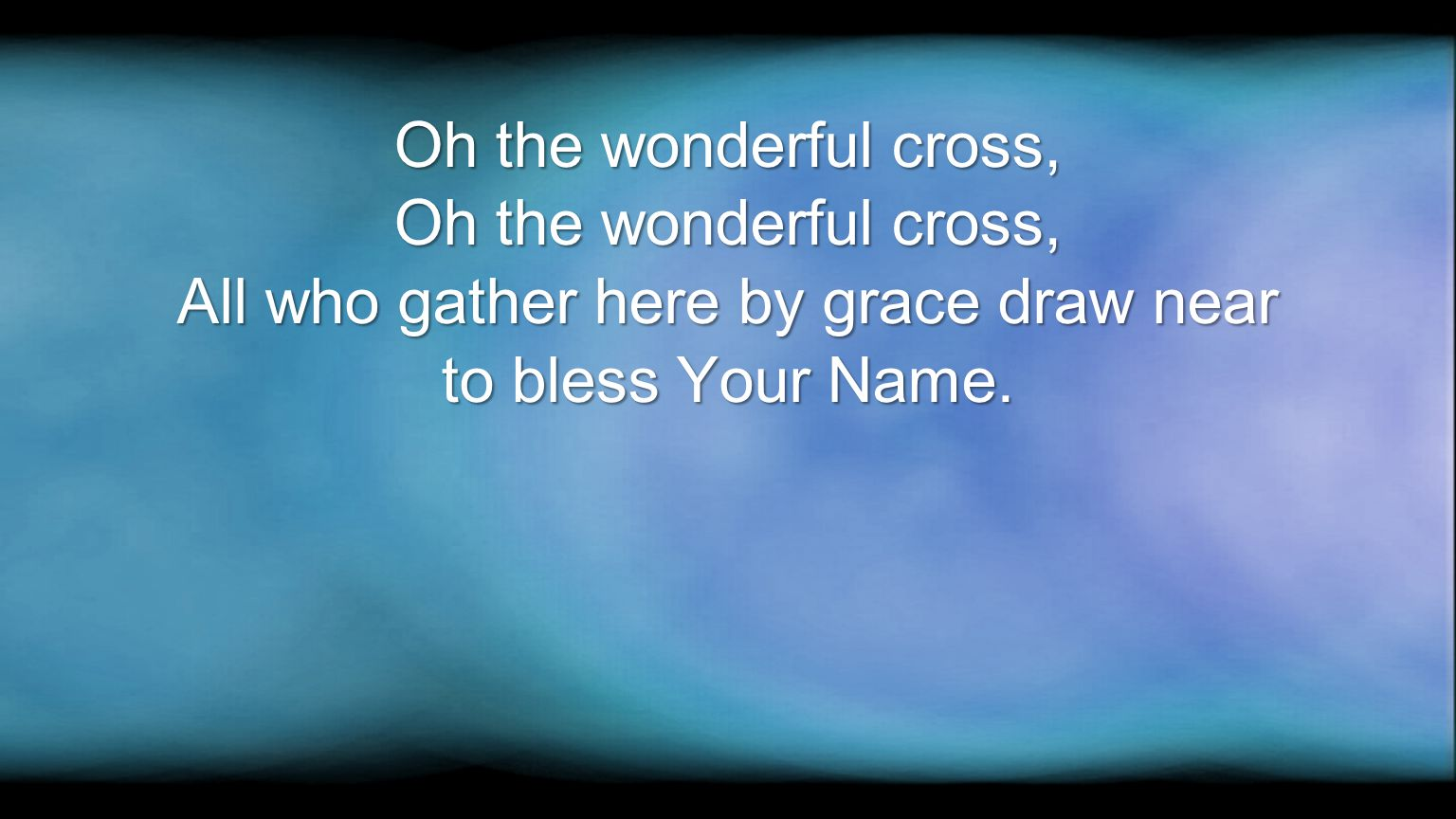 All who gather here by grace draw near
