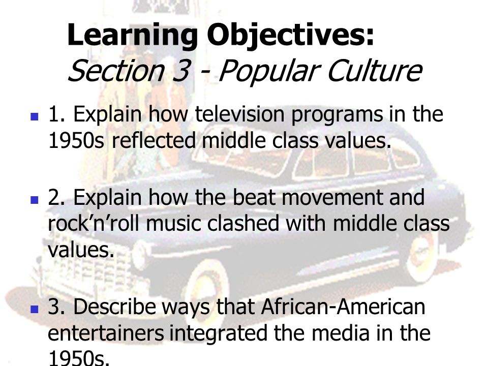 Learning Objectives: Section 3 - Popular Culture