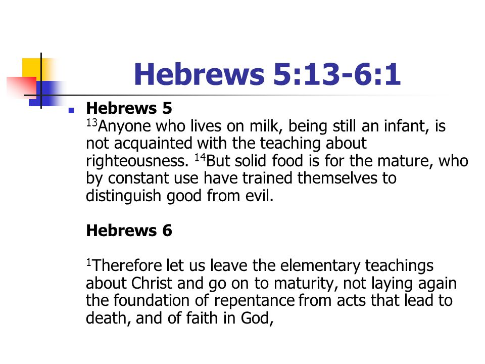 Hebrews 5:13-6:1