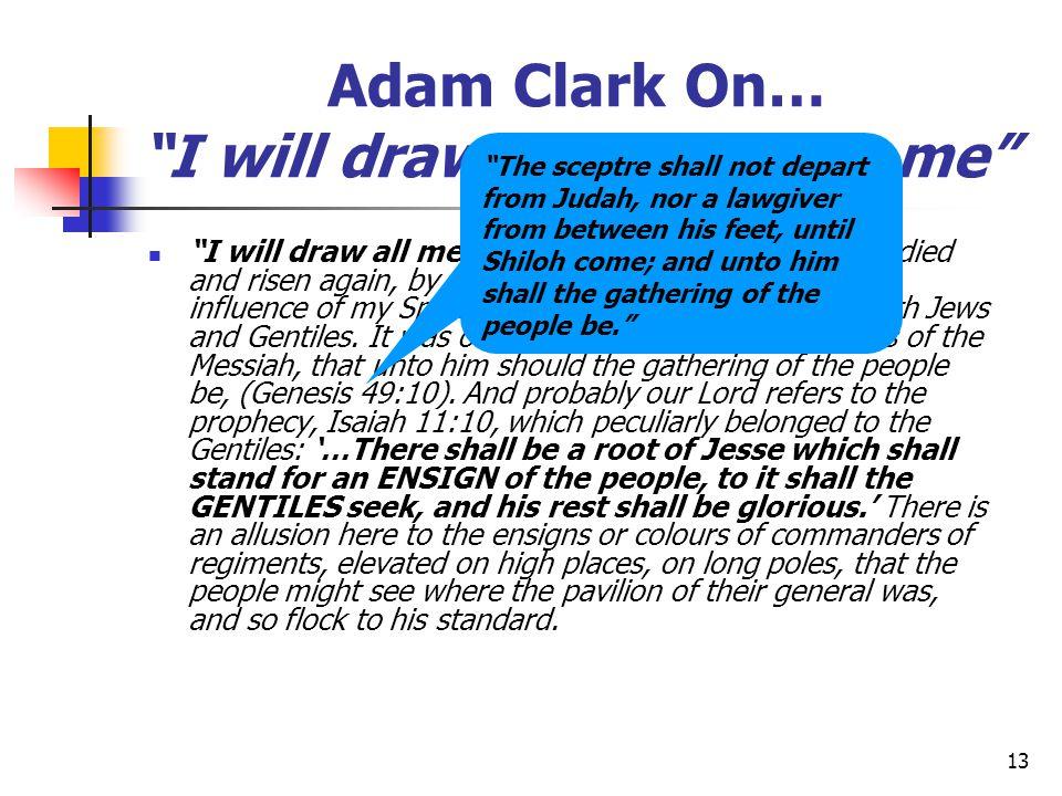 Adam Clark On… I will draw all men unto me