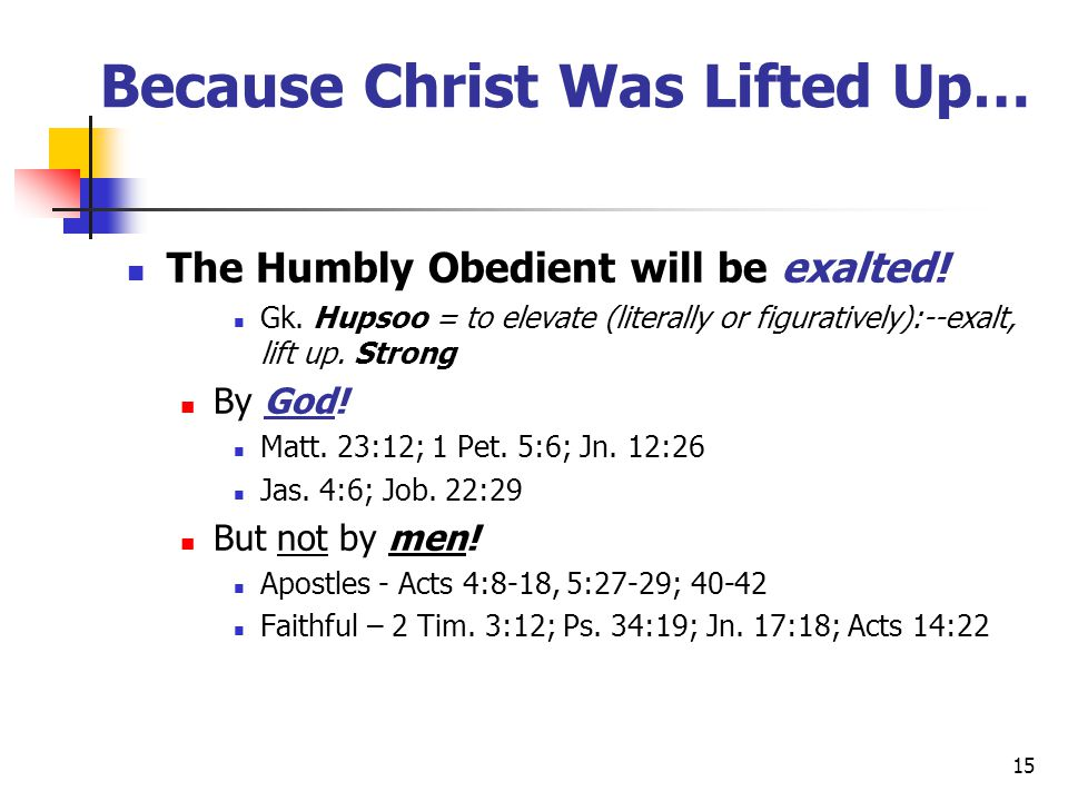Because Christ Was Lifted Up…