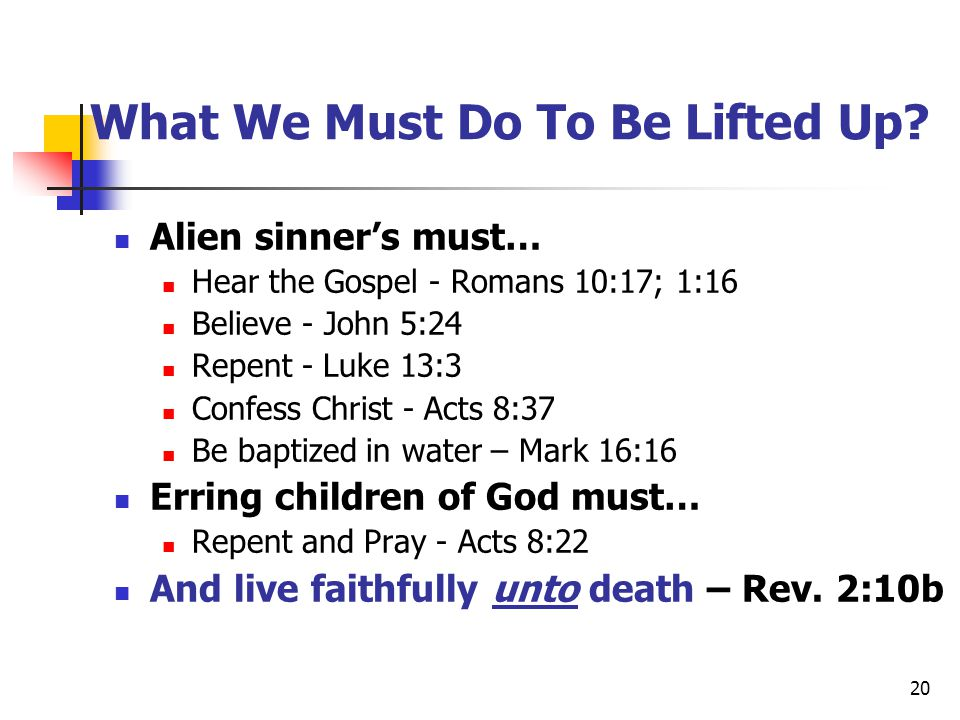 What We Must Do To Be Lifted Up