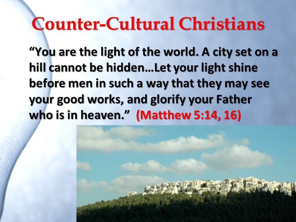 Counter-Cultural Christians