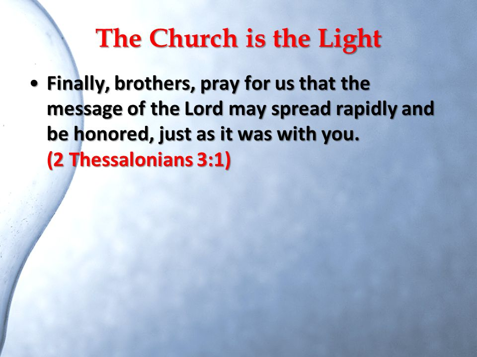 The Church is the Light