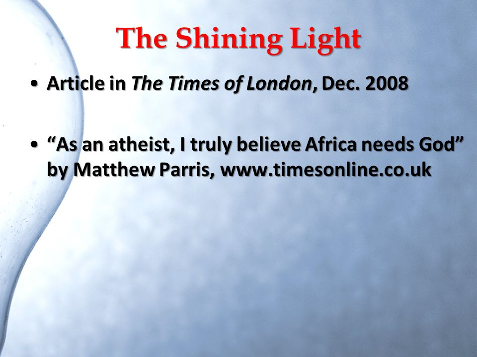 The Shining Light Article in The Times of London, Dec. 2008