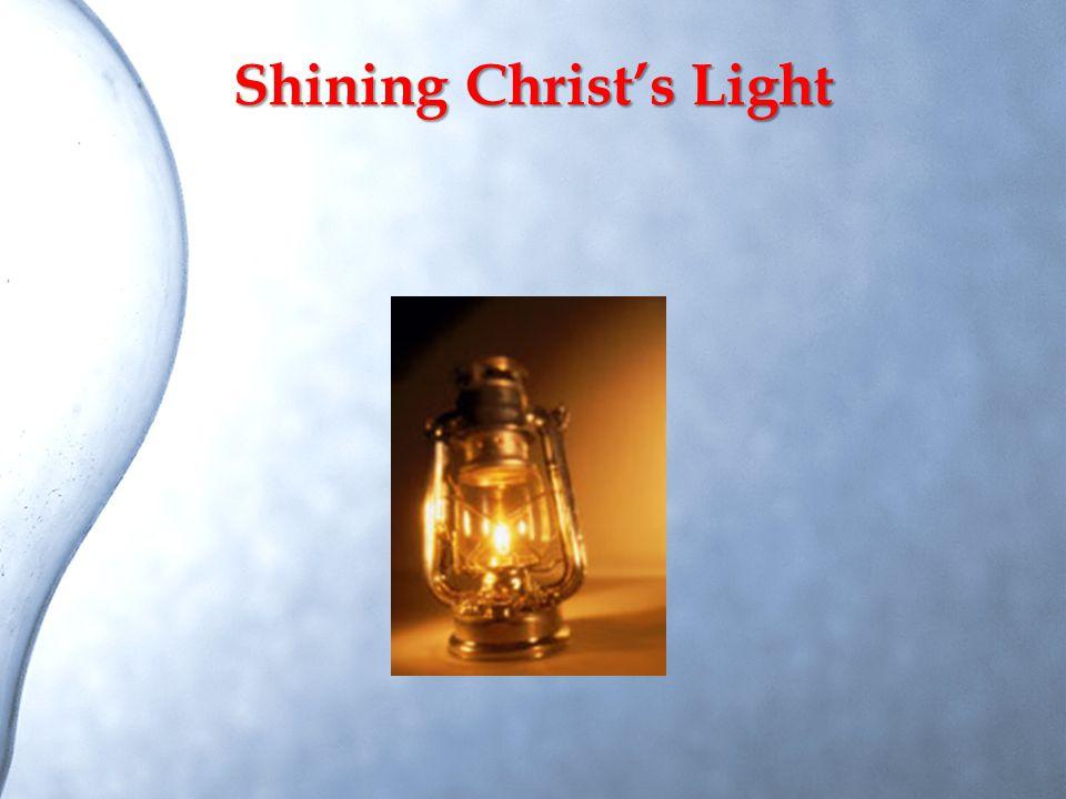 Shining Christ's Light