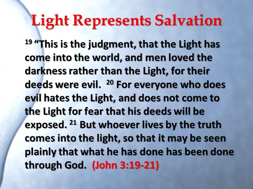 Light Represents Salvation