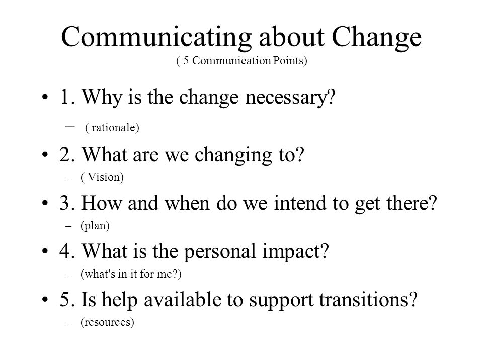 Communicating about Change ( 5 Communication Points)
