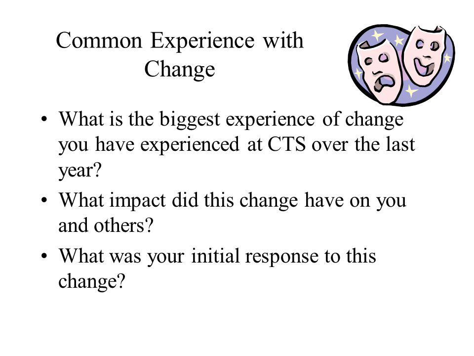 Common Experience with Change