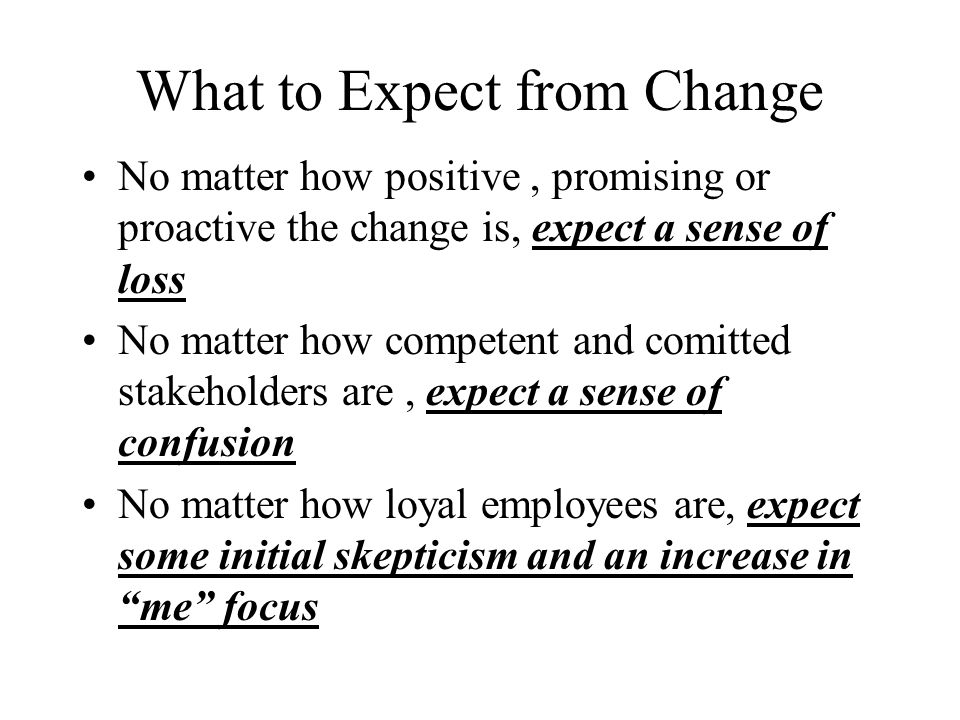 What to Expect from Change