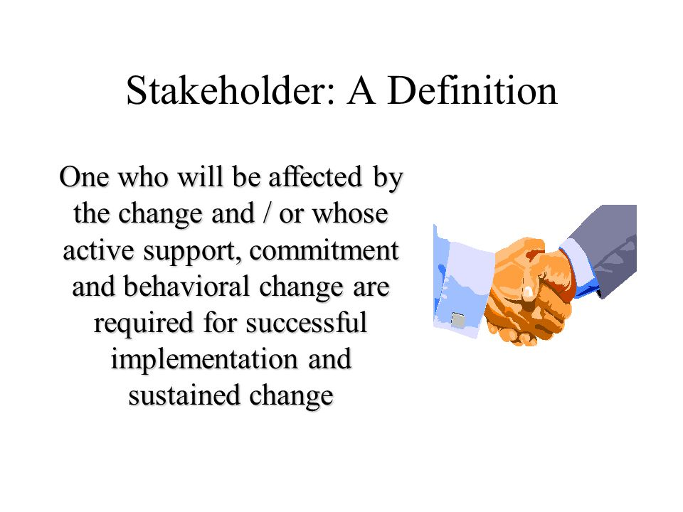 Stakeholder: A Definition
