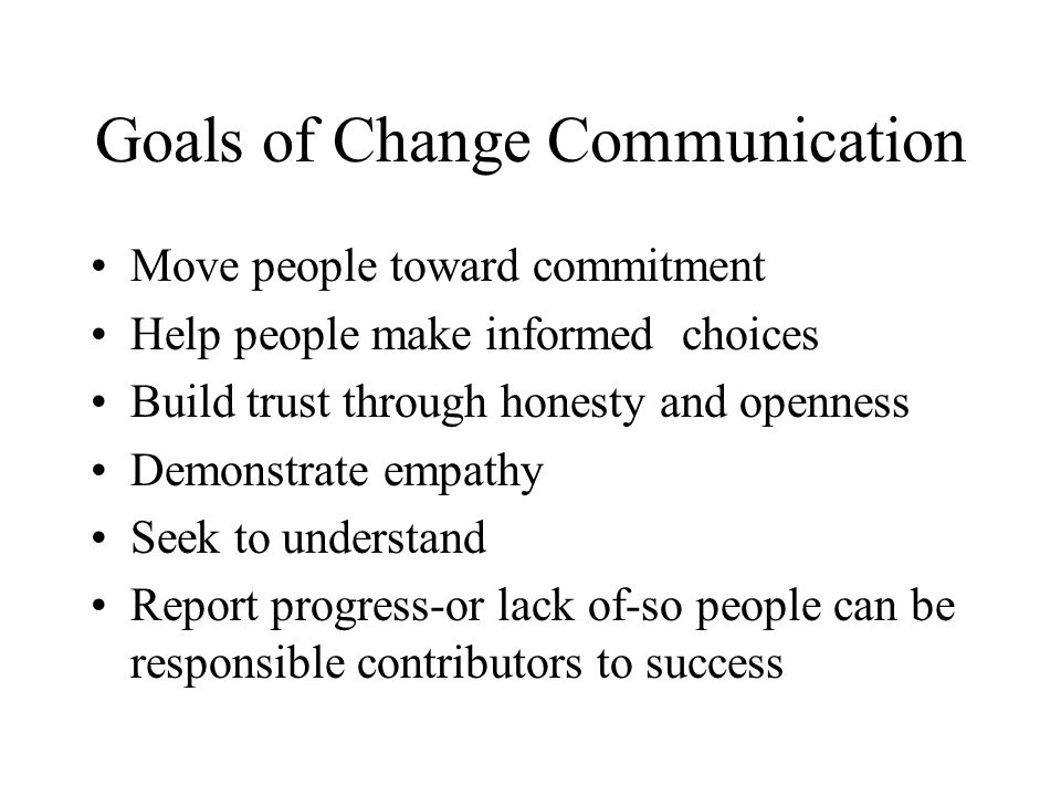 Goals of Change Communication