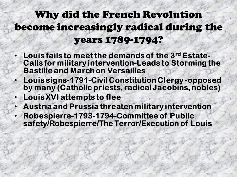 Why did the French Revolution become increasingly radical during the years 1789-1794