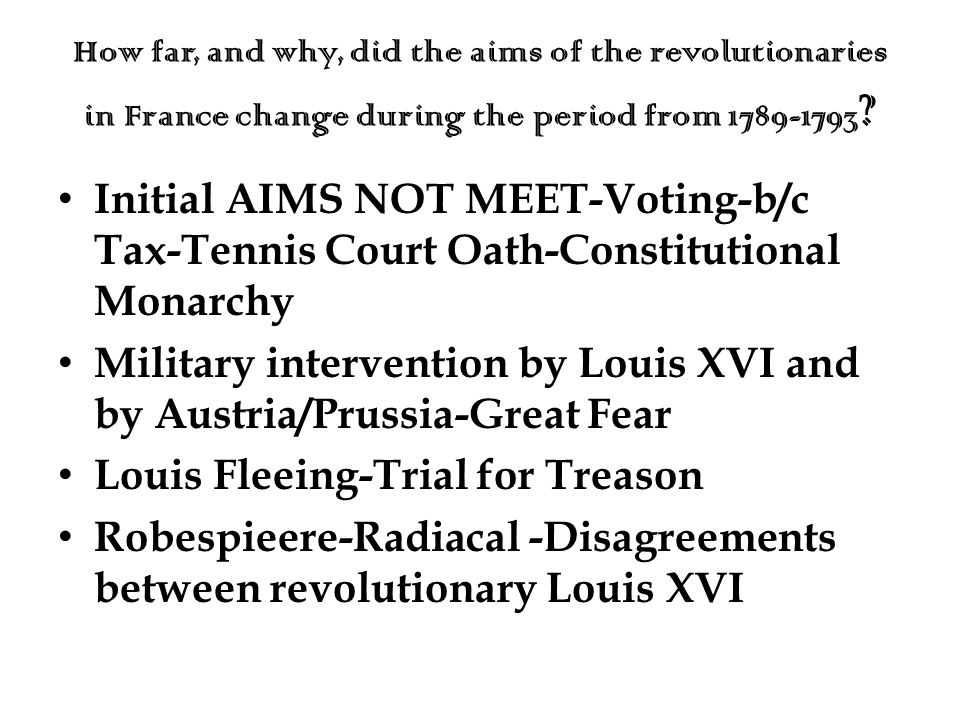Military intervention by Louis XVI and by Austria/Prussia-Great Fear