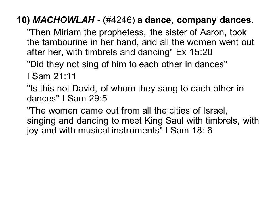10) MACHOWLAH - (#4246) a dance, company dances.