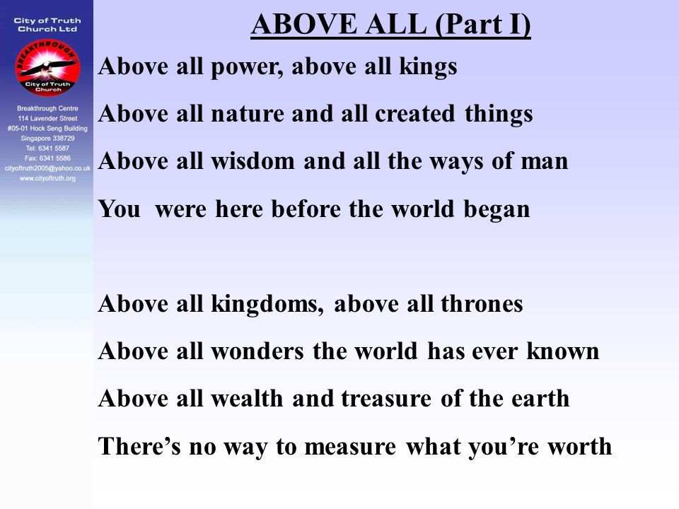ABOVE ALL (Part I) Above all power, above all kings