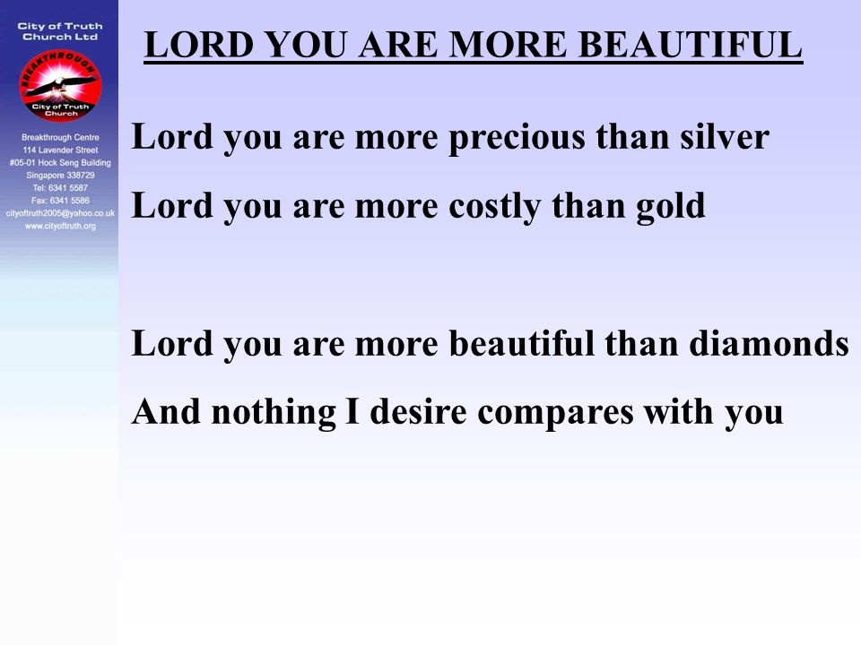 LORD YOU ARE MORE BEAUTIFUL