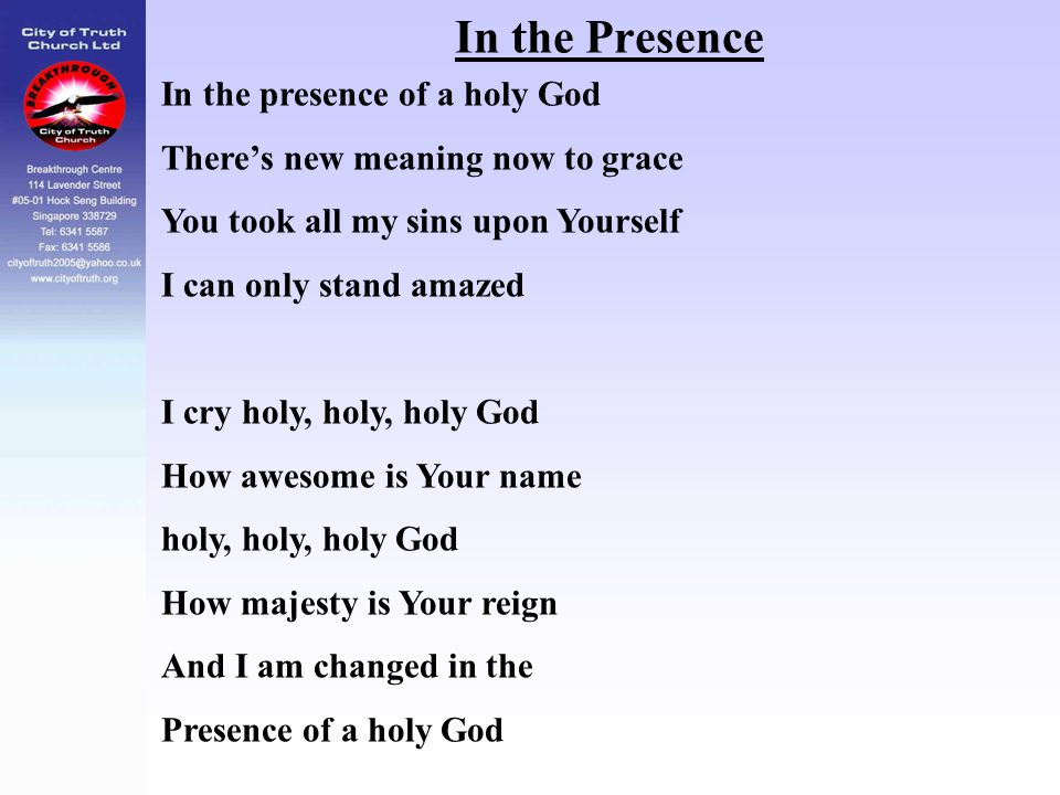 In the Presence In the presence of a holy God