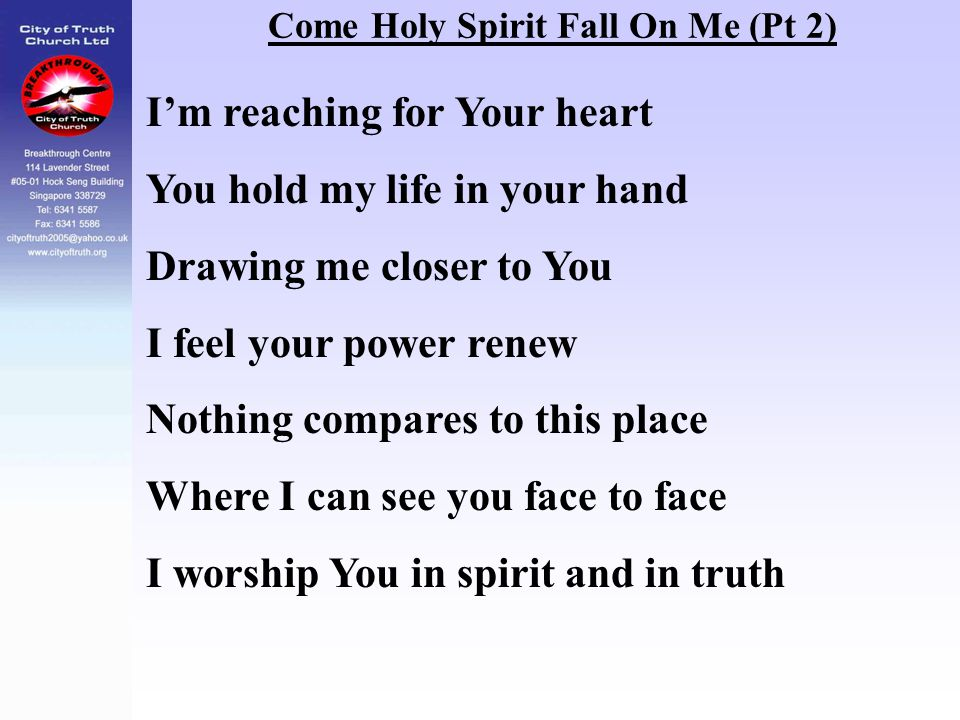Come Holy Spirit Fall On Me (Pt 2)
