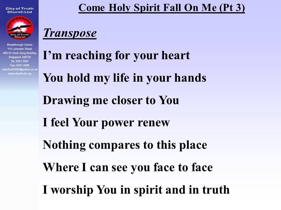 Come Holy Spirit Fall On Me (Pt 3)