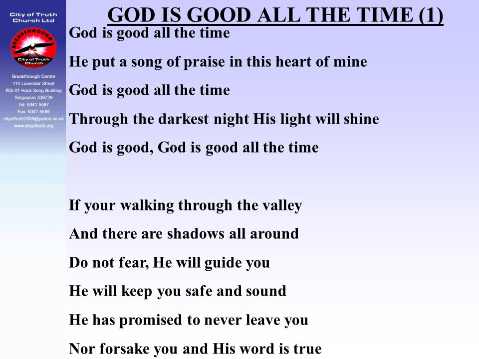 GOD IS GOOD ALL THE TIME (1)