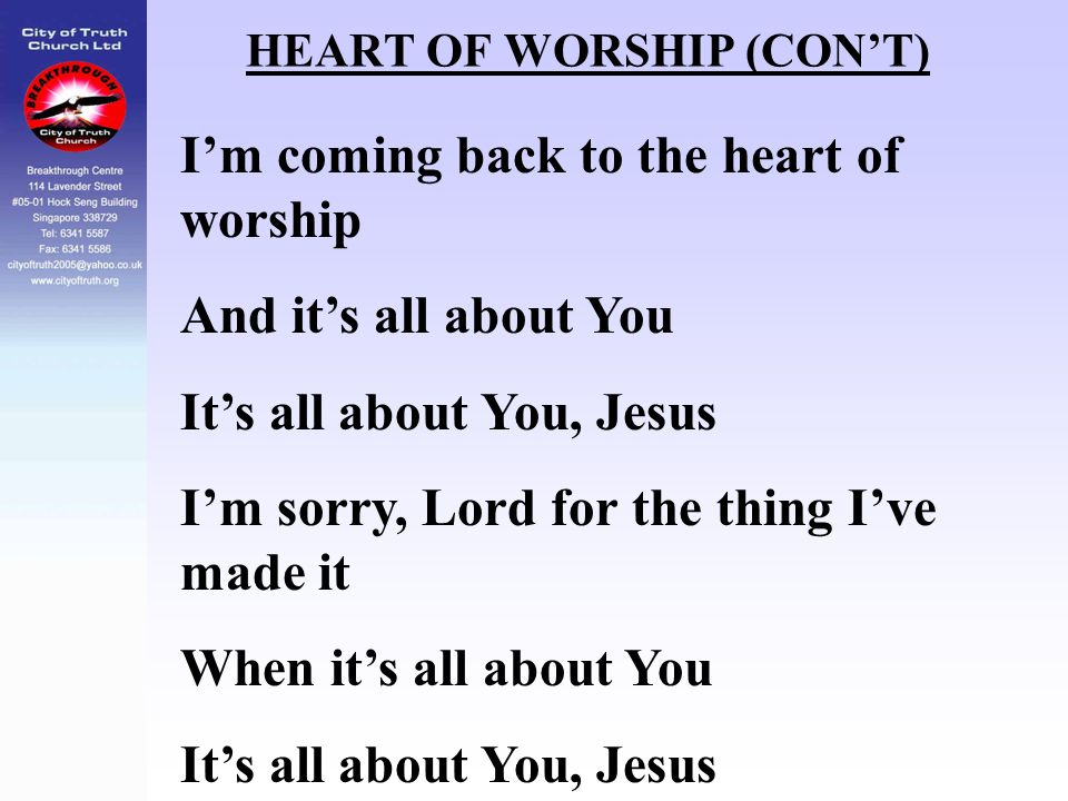 HEART OF WORSHIP (CON'T)