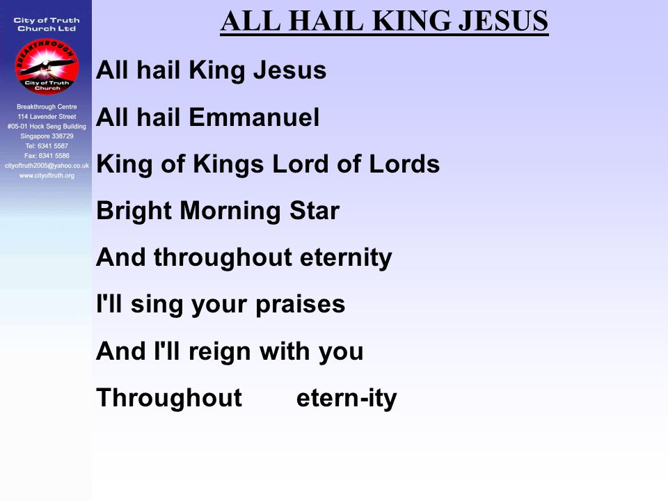 ALL HAIL KING JESUS All hail King Jesus All hail Emmanuel